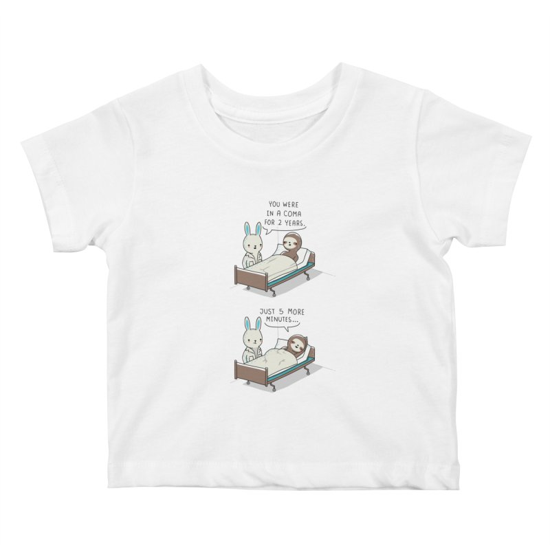 5 more minutes Kids Baby T-Shirt by wawawiwadesign's Artist Shop