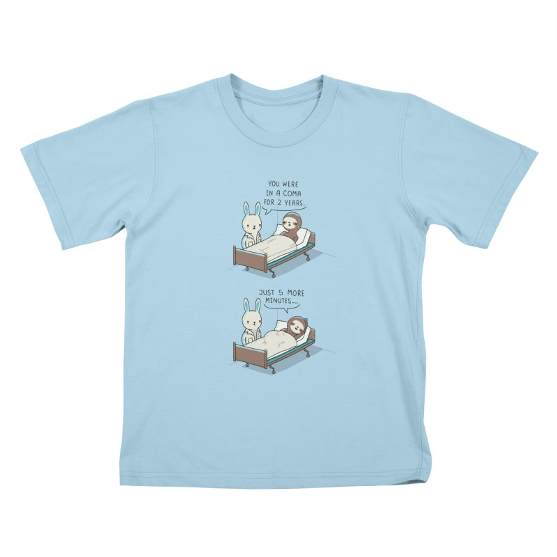 5 more minutes Kids T-shirt by wawawiwadesign's Artist Shop