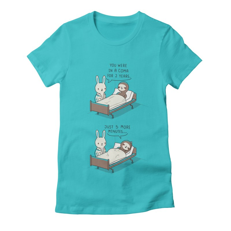 5 more minutes Women's Fitted T-Shirt by wawawiwadesign's Artist Shop