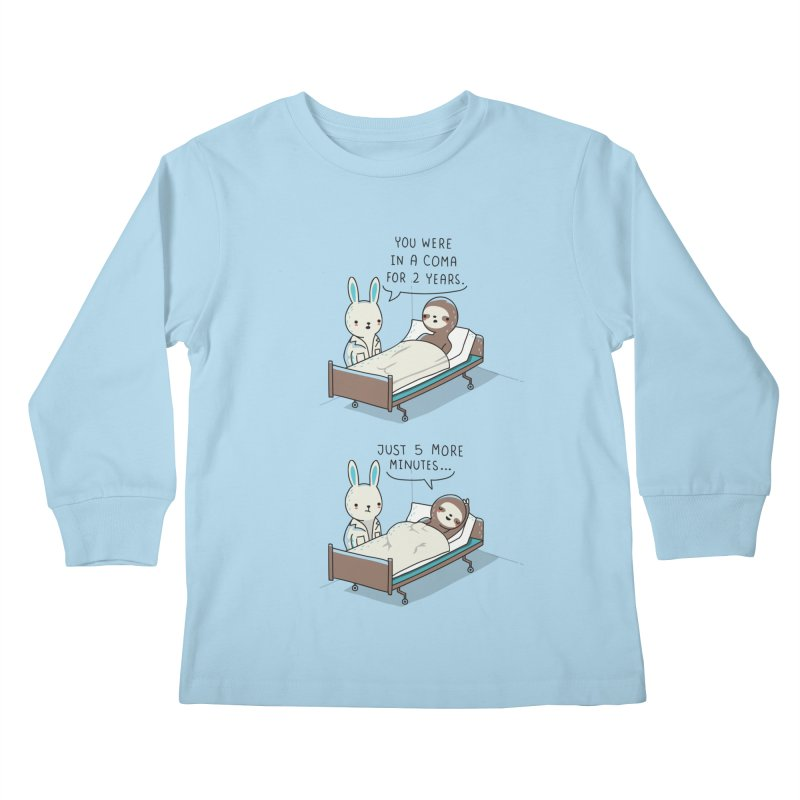 5 more minutes Kids Longsleeve T-Shirt by wawawiwadesign's Artist Shop