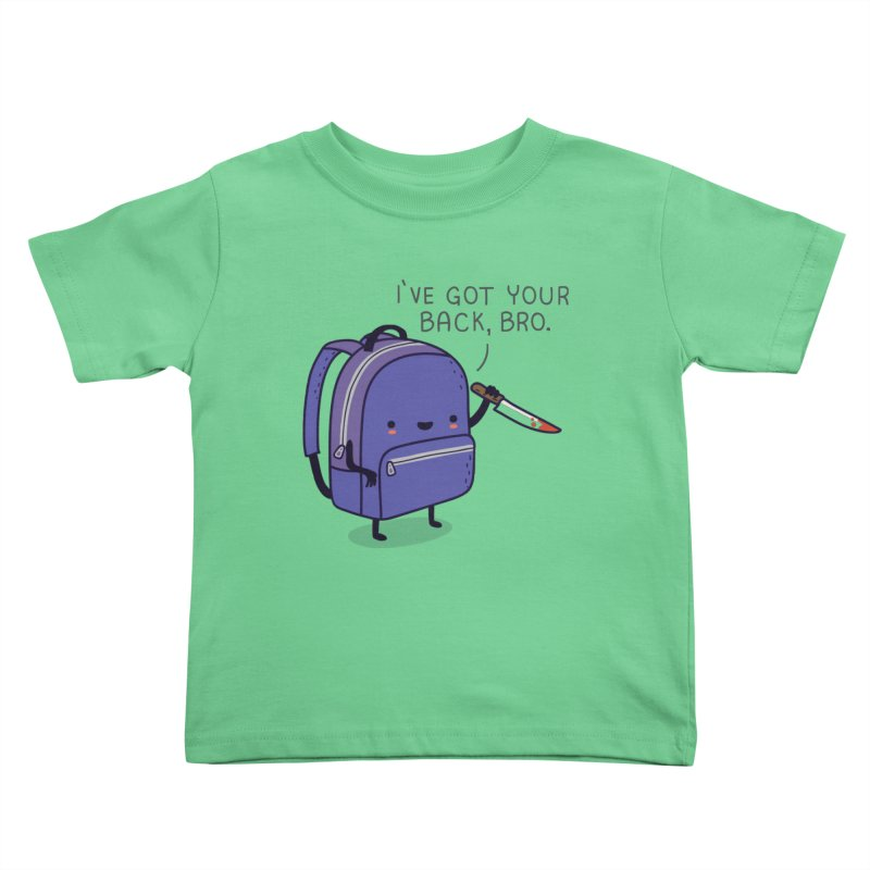 I got your back Kids Toddler T-Shirt by wawawiwadesign's Artist Shop