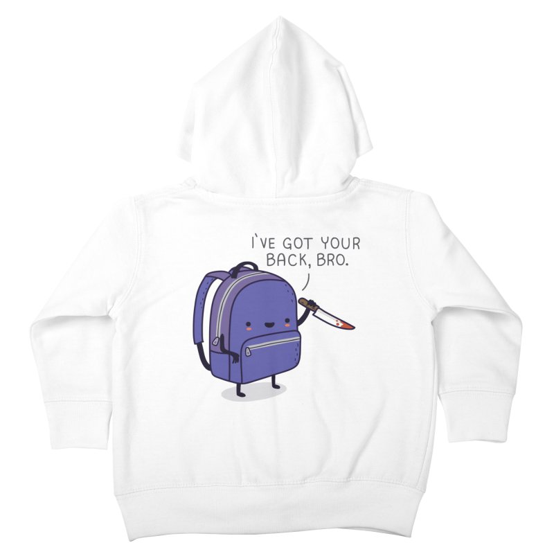 I got your back Kids Toddler Zip-Up Hoody by wawawiwadesign's Artist Shop