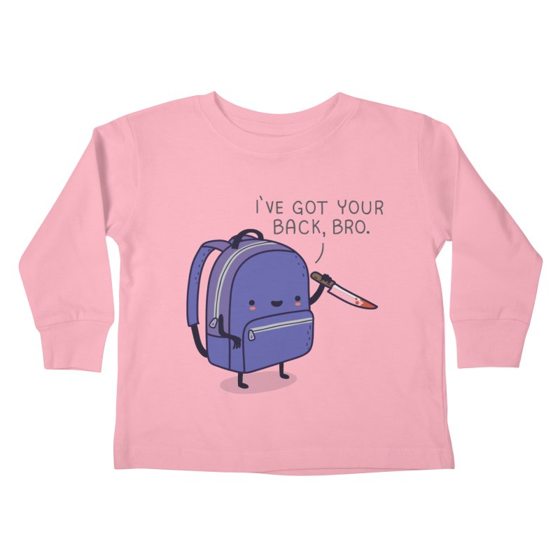 I got your back Kids Toddler Longsleeve T-Shirt by wawawiwadesign's Artist Shop