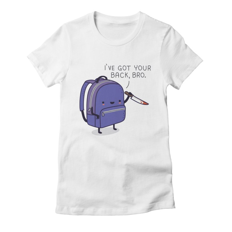 I got your back Women's Fitted T-Shirt by wawawiwadesign's Artist Shop