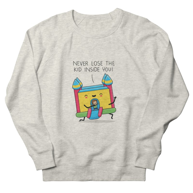 The kid inside you Men's Sweatshirt by wawawiwadesign's Artist Shop