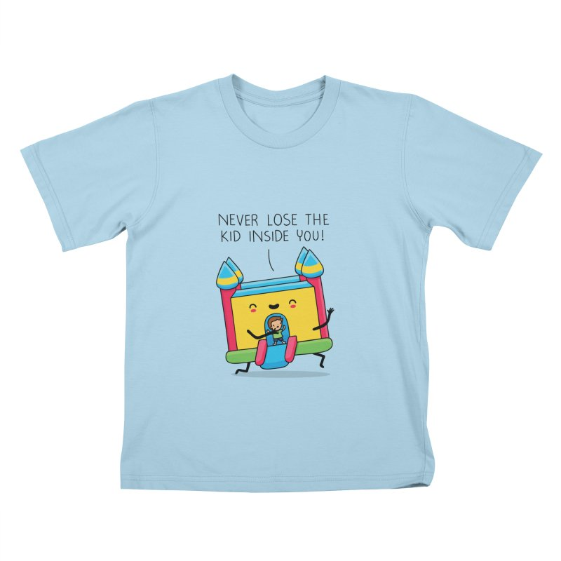 The kid inside you Kids T-shirt by wawawiwadesign's Artist Shop
