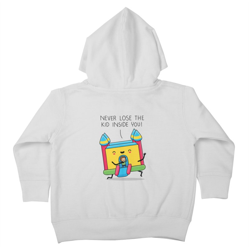 The kid inside you Kids Toddler Zip-Up Hoody by wawawiwadesign's Artist Shop