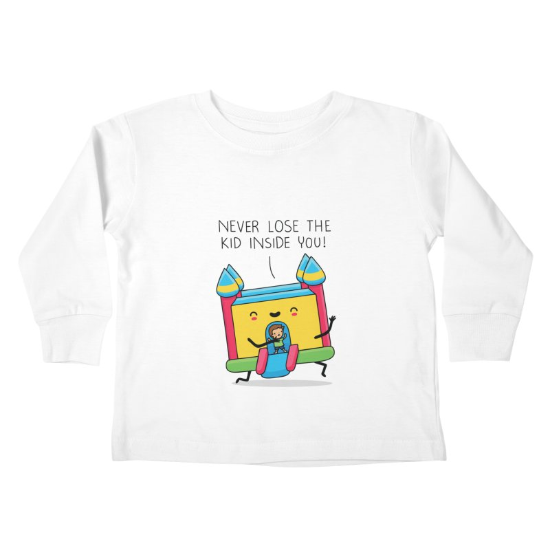 The kid inside you Kids Toddler Longsleeve T-Shirt by wawawiwadesign's Artist Shop