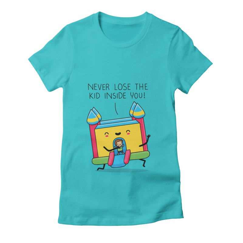 The kid inside you Women's Fitted T-Shirt by wawawiwadesign's Artist Shop