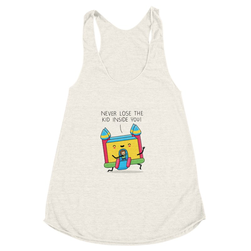 The kid inside you Women's Racerback Triblend Tank by wawawiwadesign's Artist Shop