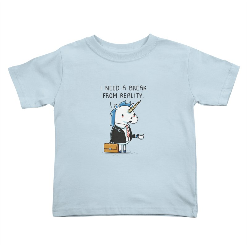 A break from reality Kids Toddler T-Shirt by wawawiwadesign's Artist Shop