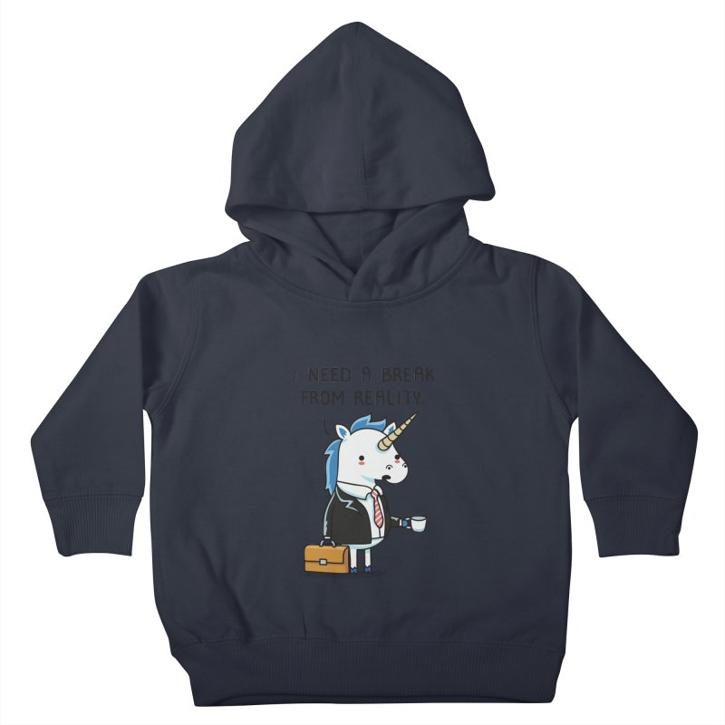 A break from reality Kids Toddler Pullover Hoody by wawawiwadesign's Artist Shop