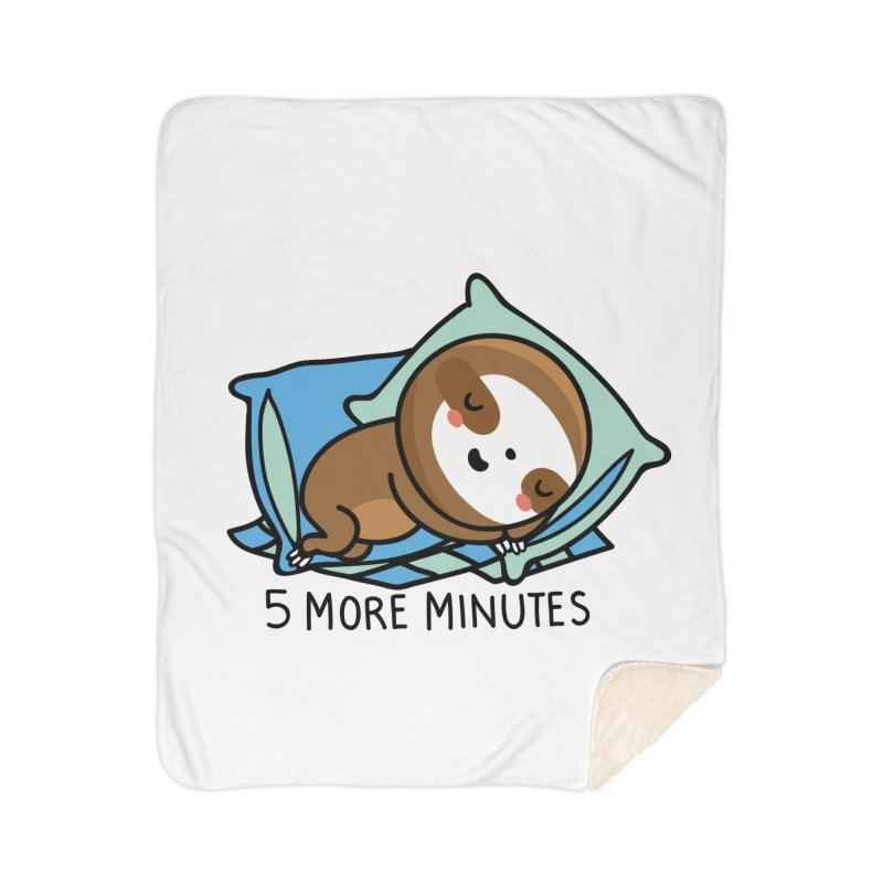 5 more minutes Home Blanket by wawawiwadesign's Artist Shop