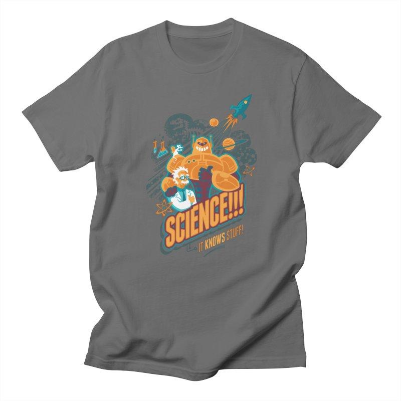 Science!!! It Knows Stuff! Men's T-Shirt by Waynem