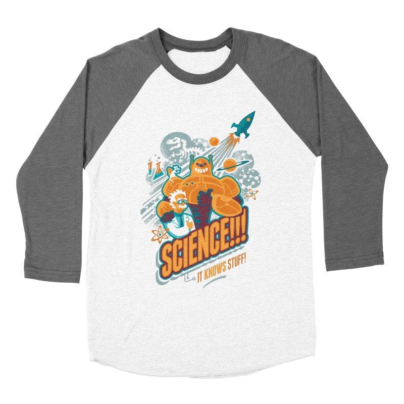 Science!!! It Knows Stuff! Women's Longsleeve T-Shirt by Waynem