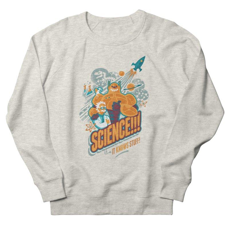 Science!!! It Knows Stuff! Women's Sweatshirt by Waynem