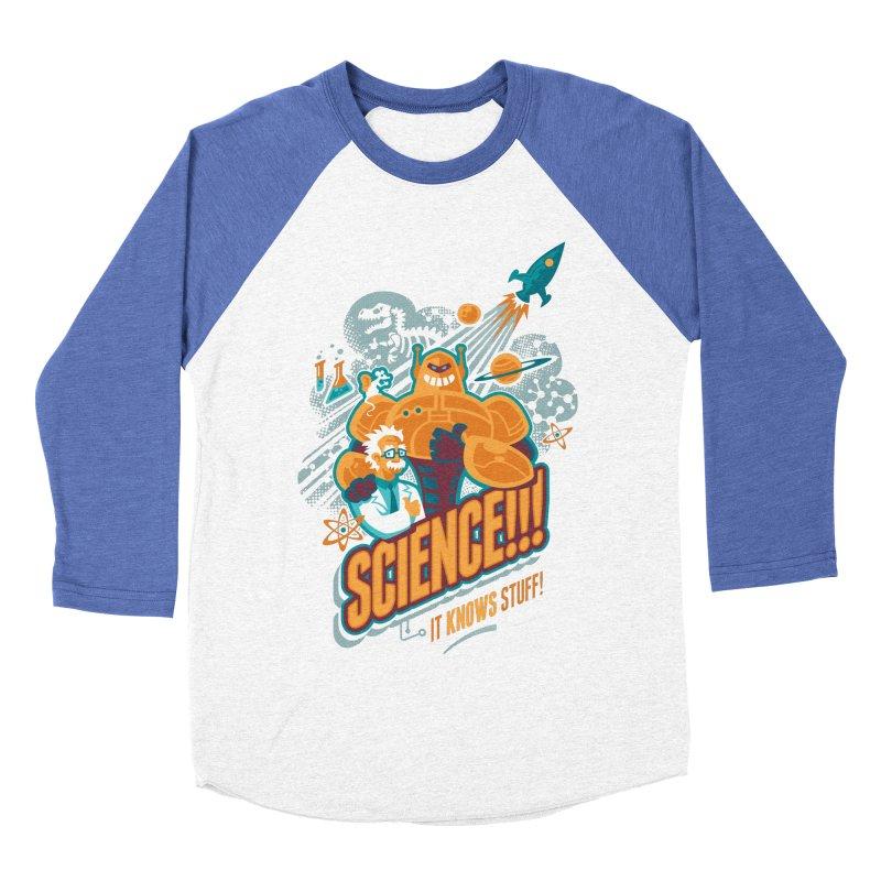 Science!!! It Knows Stuff! Women's Baseball Triblend T-Shirt by Waynem