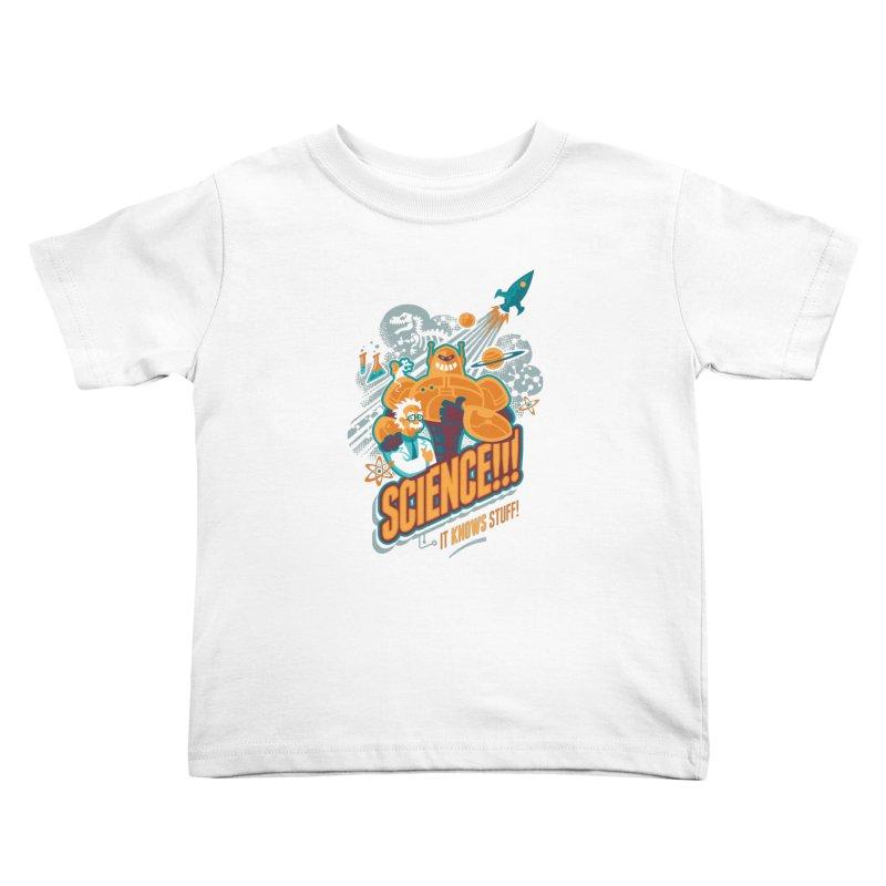 Science!!! It Knows Stuff! Kids Toddler T-Shirt by Waynem
