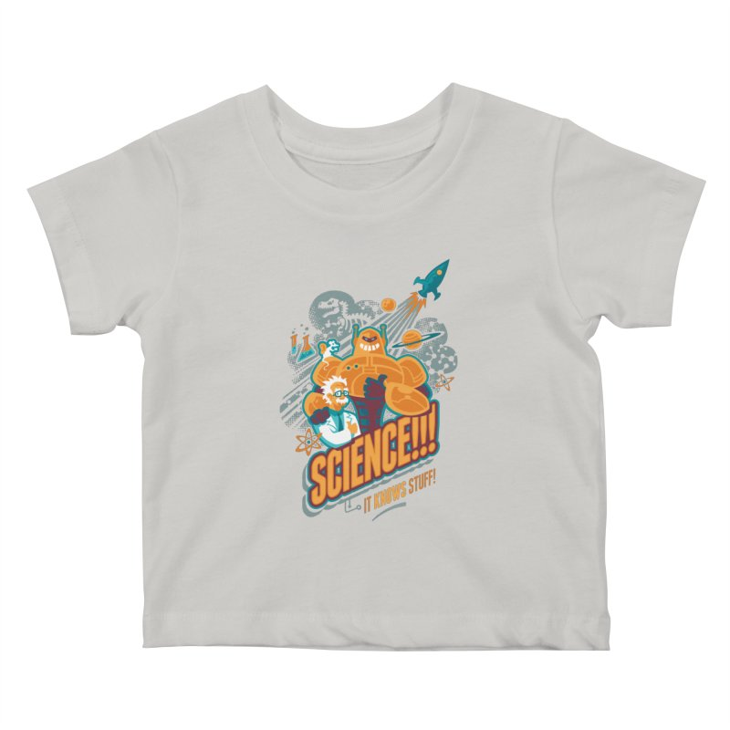 Science!!! It Knows Stuff! Kids Baby T-Shirt by Waynem