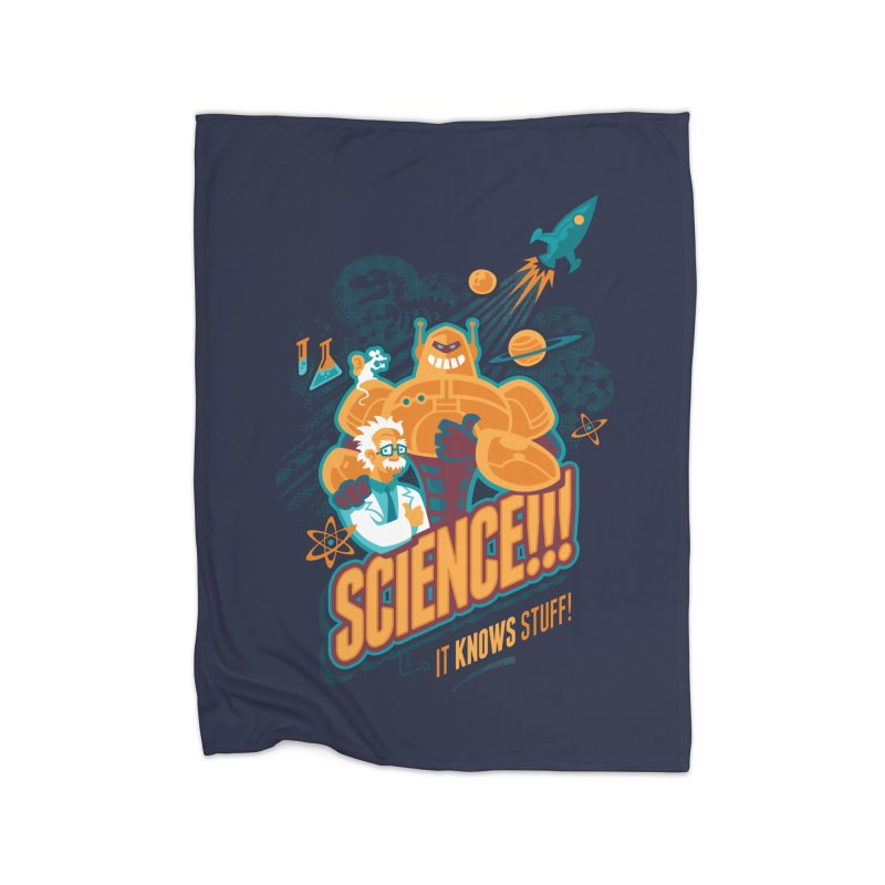 Science!!! It Knows Stuff! Home Fleece Blanket by Waynem