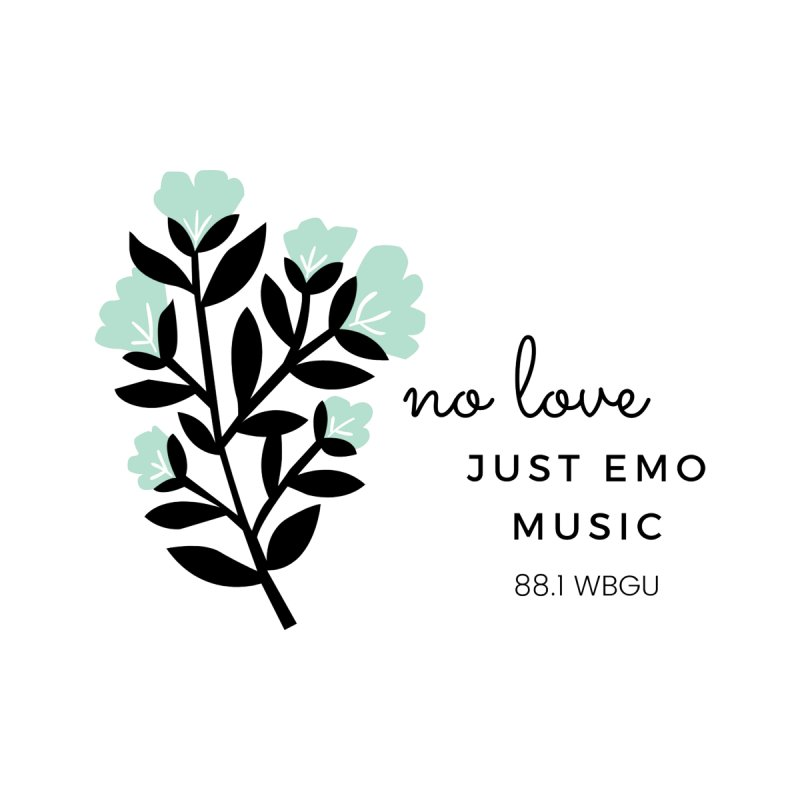 no love, just emo music Women's Sweatshirt by WBGU-FM's Shop