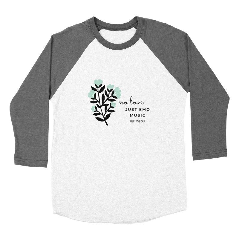 no love, just emo music Women's Longsleeve T-Shirt by WBGU-FM's Shop