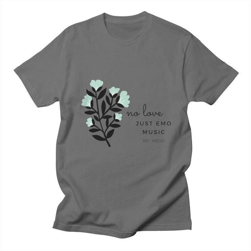no love, just emo music Men's T-Shirt by WBGU-FM's Shop