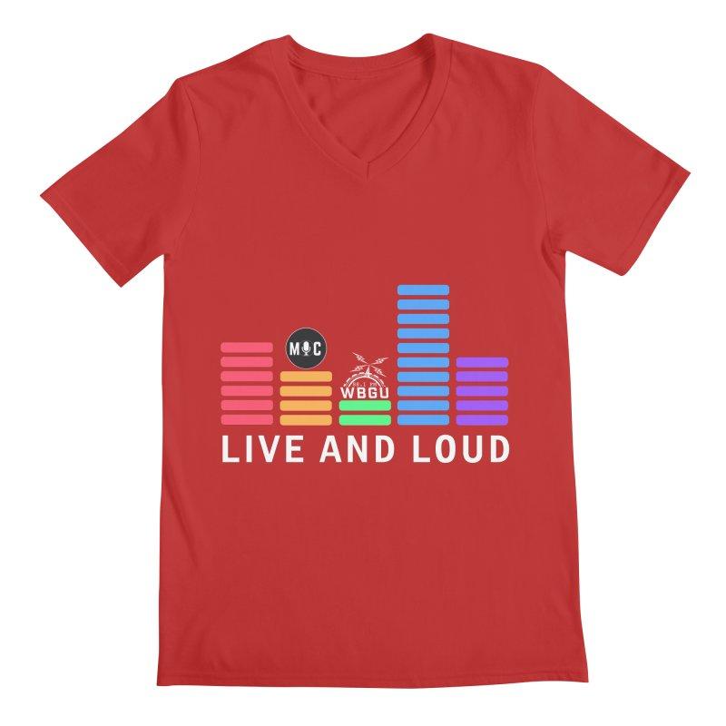Live & Loud colors Men's V-Neck by WBGU-FM's Shop