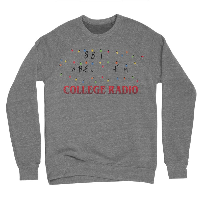 Stranger Radio Men's Sweatshirt by WBGU-FM's Shop
