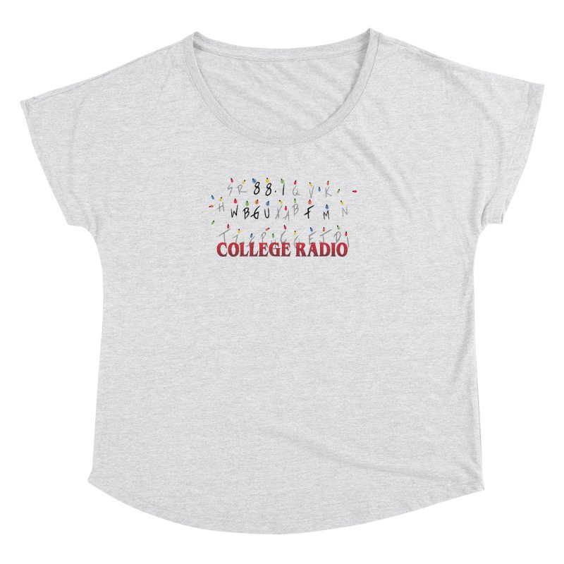 Stranger Radio Women's Dolman Scoop Neck by WBGU-FM's Shop