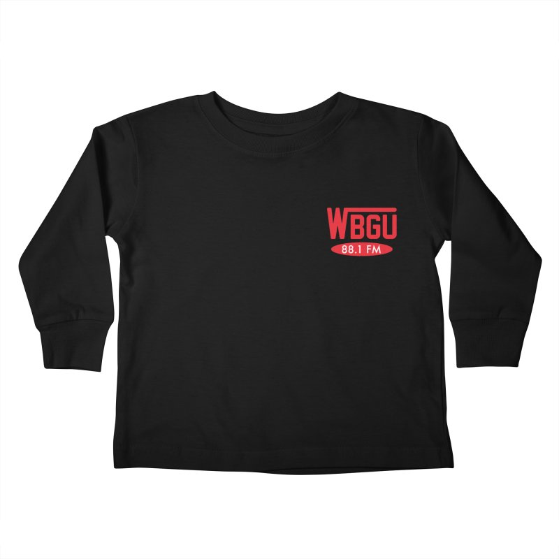 WBGU Chest Logo Kids Toddler Longsleeve T-Shirt by WBGU-FM's Shop