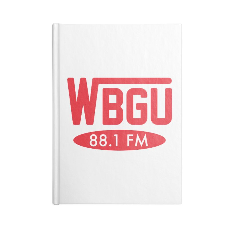 WBGU Red Logo Accessories Lined Journal Notebook by WBGU-FM's Shop