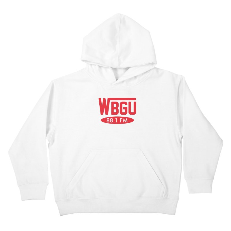 WBGU Red Logo Kids Pullover Hoody by WBGU-FM's Shop