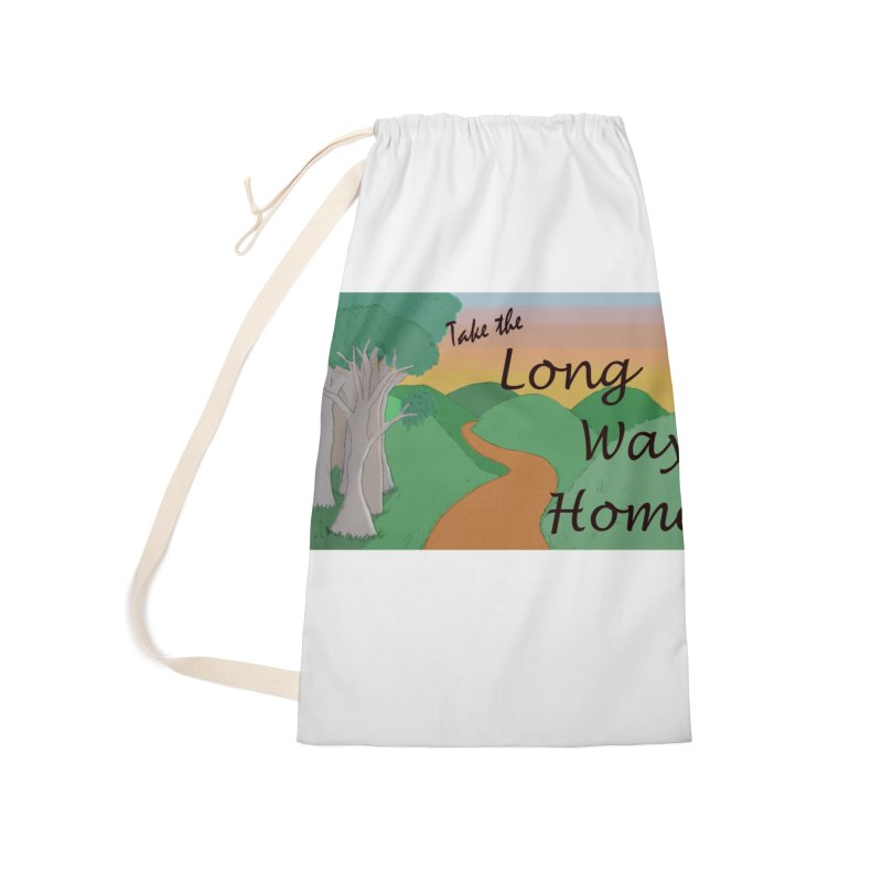 Take the Long Way Home Accessories Laundry Bag Bag by wchwriter's Artist Shop