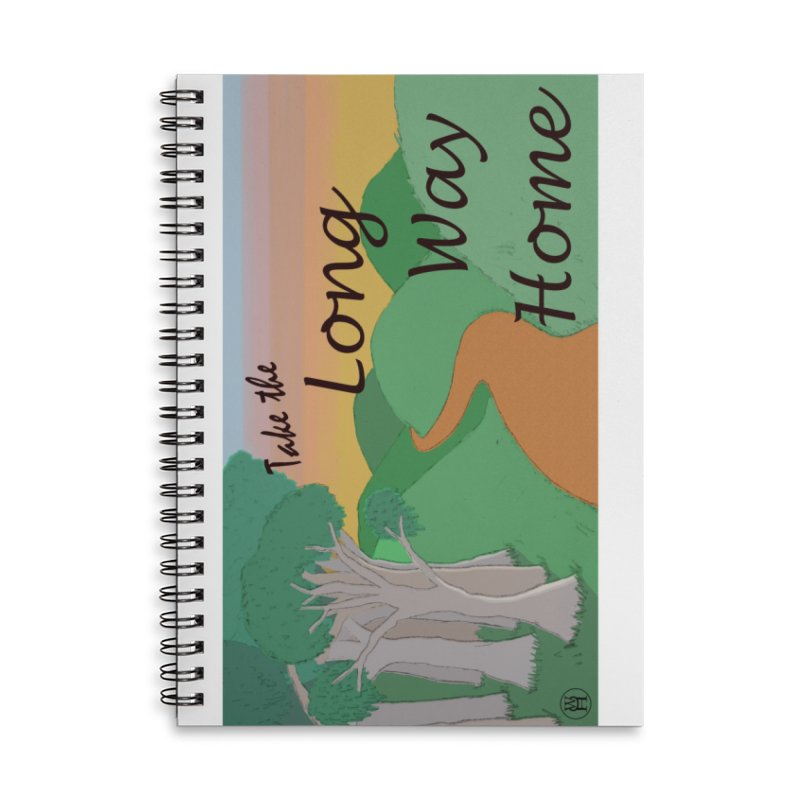 Take the Long Way Home Accessories Lined Spiral Notebook by wchwriter's Artist Shop