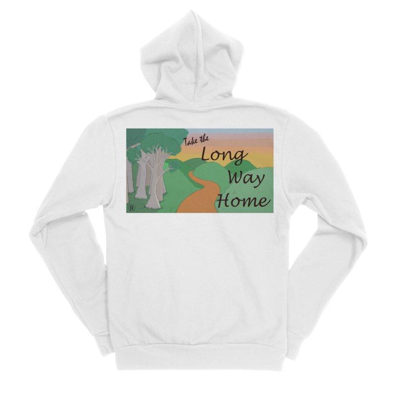 Take the Long Way Home Women's Zip-Up Hoody by wchwriter's Artist Shop
