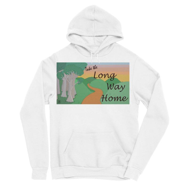 Take the Long Way Home Women's Sponge Fleece Pullover Hoody by wchwriter's Artist Shop