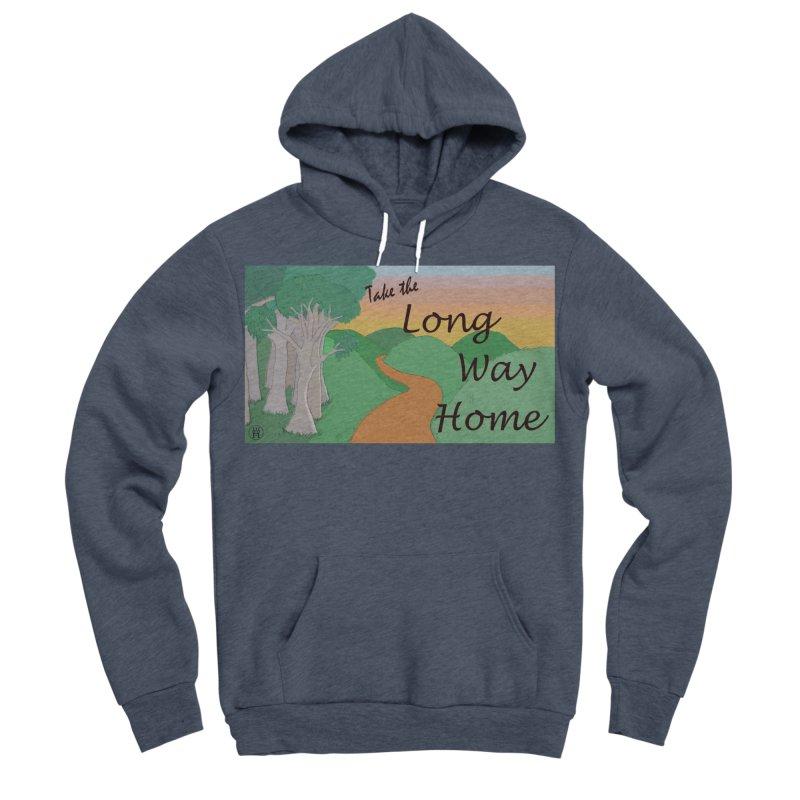 Take the Long Way Home Men's Sponge Fleece Pullover Hoody by wchwriter's Artist Shop