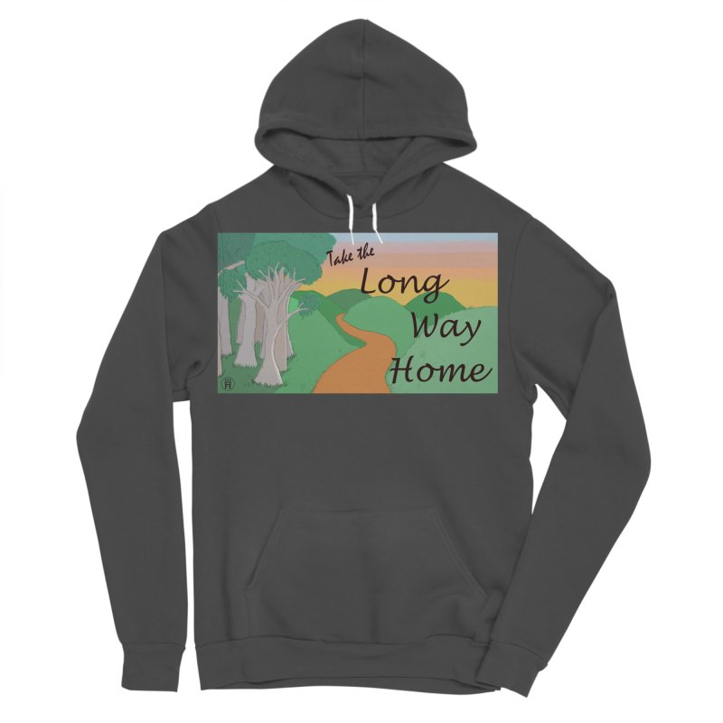 Take the Long Way Home Men's Sponge Fleece Pullover Hoody by wchwriter's Artist Shop