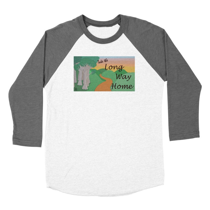 Take the Long Way Home Women's Longsleeve T-Shirt by wchwriter's Artist Shop