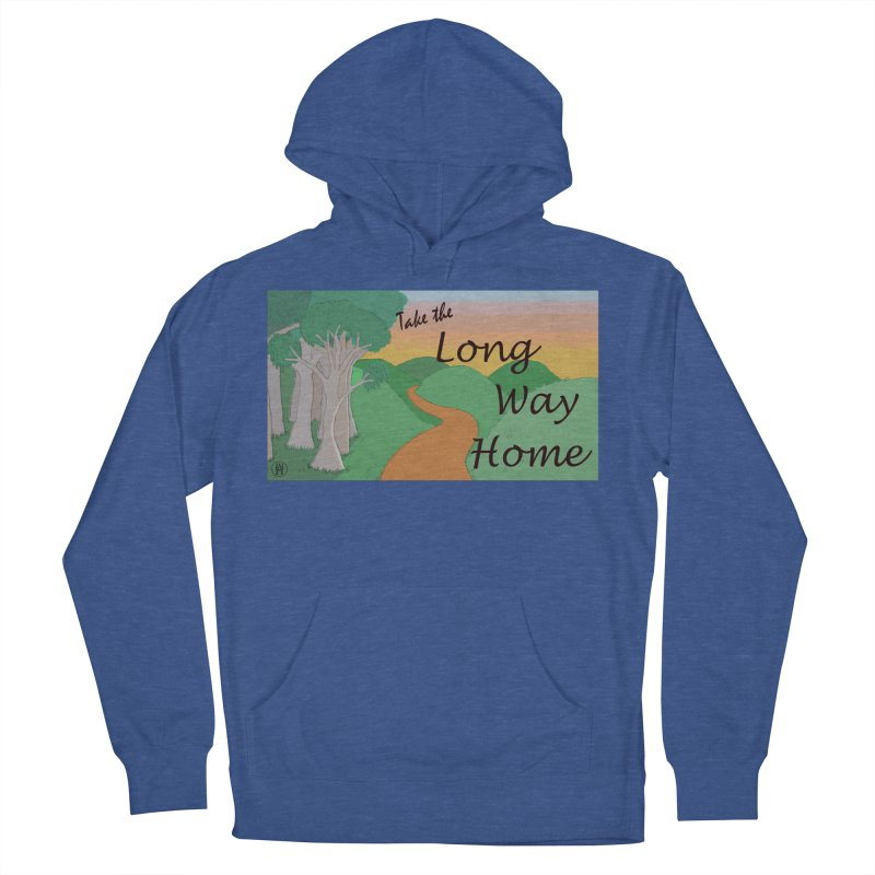Take the Long Way Home Men's French Terry Pullover Hoody by wchwriter's Artist Shop