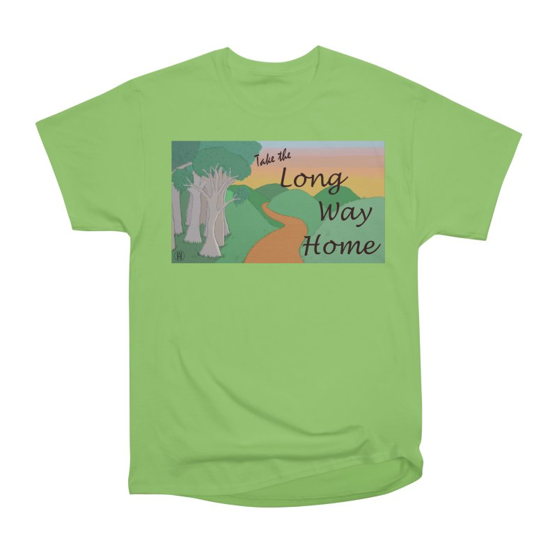 Take the Long Way Home Men's Heavyweight T-Shirt by wchwriter's Artist Shop