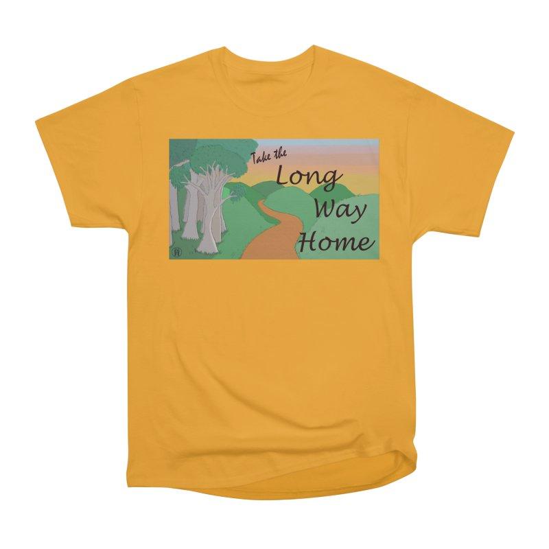 Take the Long Way Home Women's Heavyweight Unisex T-Shirt by wchwriter's Artist Shop