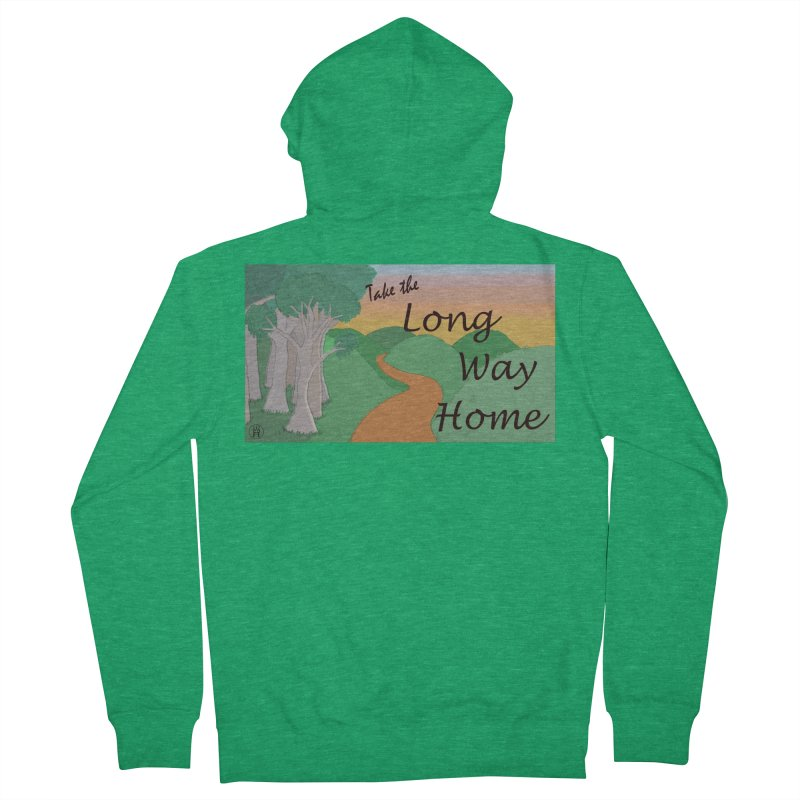 Take the Long Way Home Women's Zip-Up Hoody by wchwriter's Artist Shop