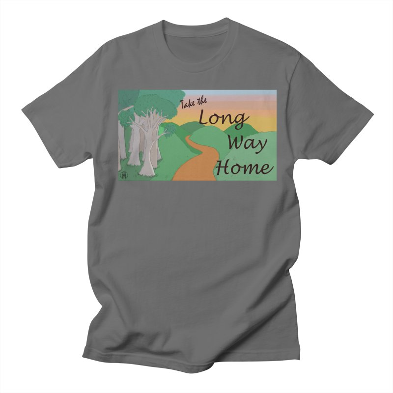 Take the Long Way Home Men's T-Shirt by wchwriter's Artist Shop
