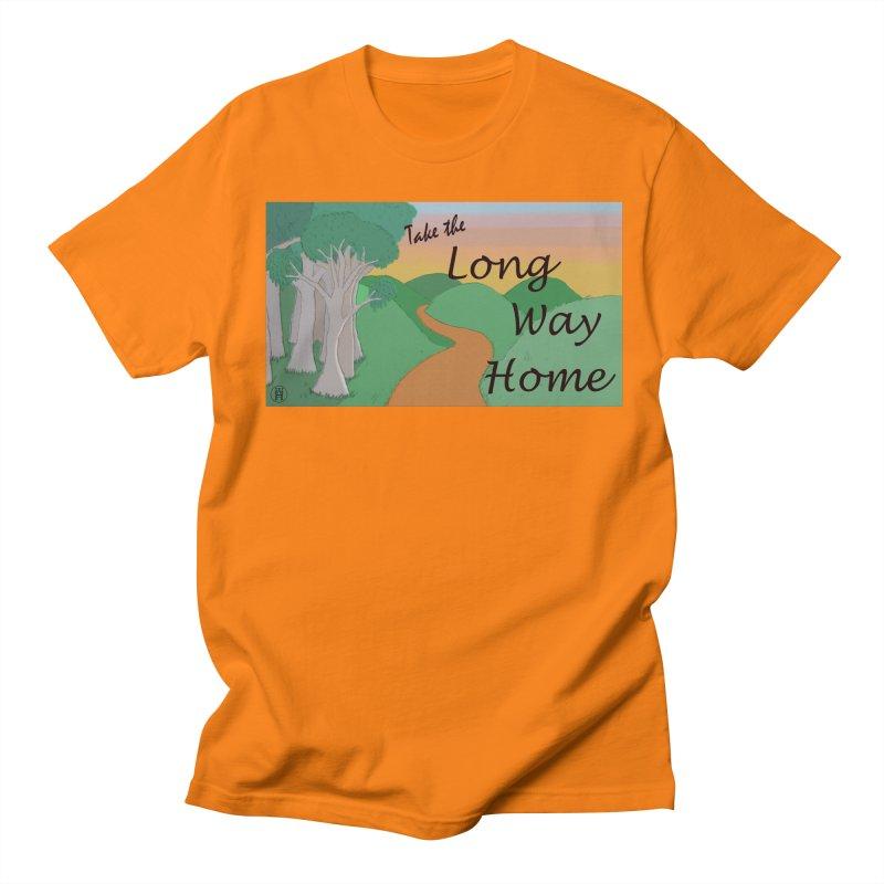 Take the Long Way Home Women's Regular Unisex T-Shirt by wchwriter's Artist Shop