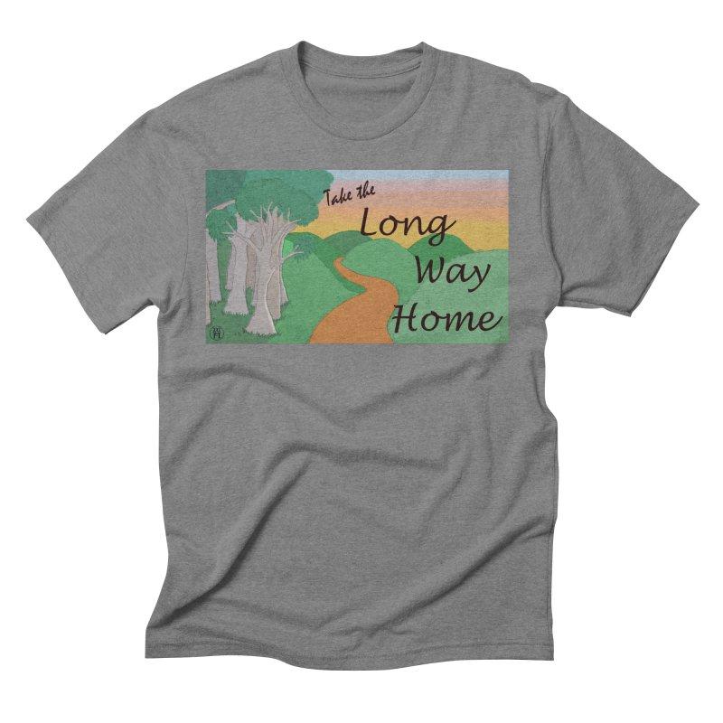 Take the Long Way Home Men's Triblend T-Shirt by wchwriter's Artist Shop