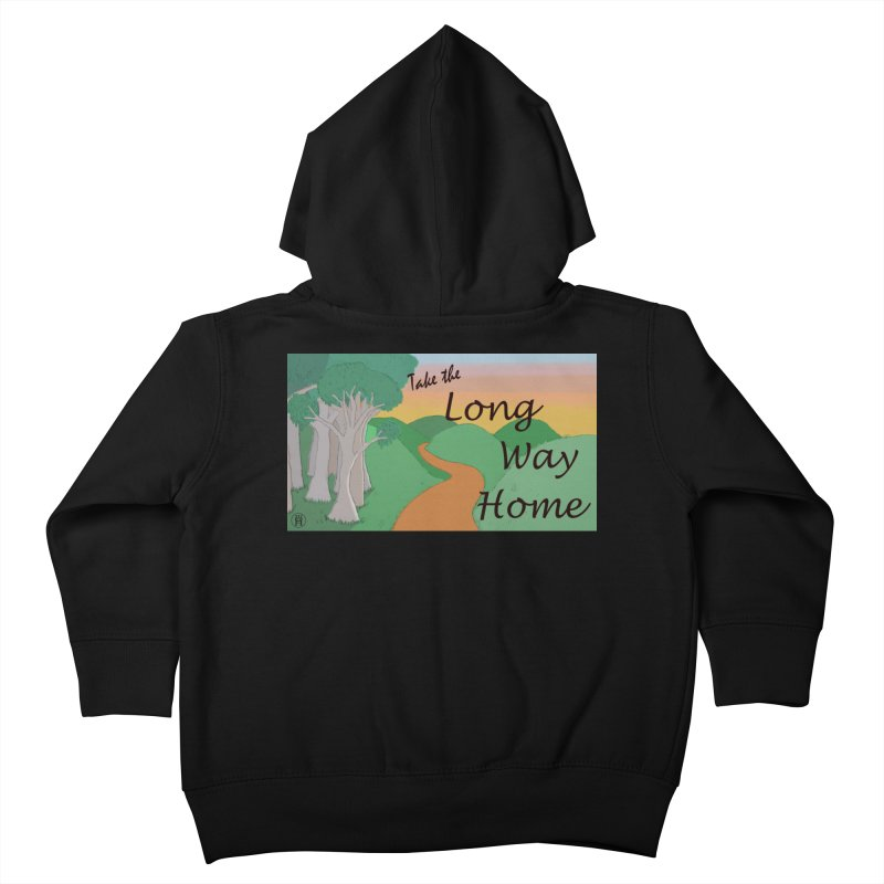 Take the Long Way Home Kids Toddler Zip-Up Hoody by wchwriter's Artist Shop