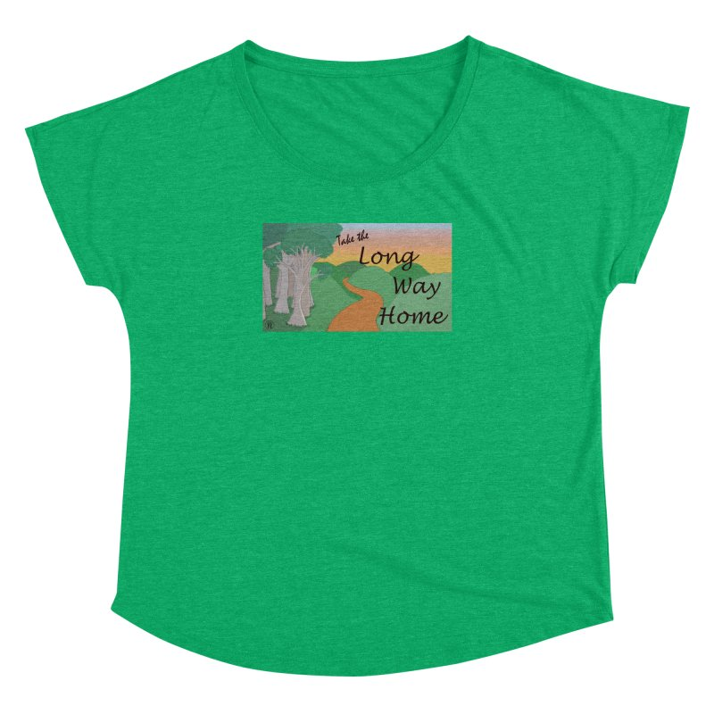 Take the Long Way Home Women's Dolman Scoop Neck by wchwriter's Artist Shop