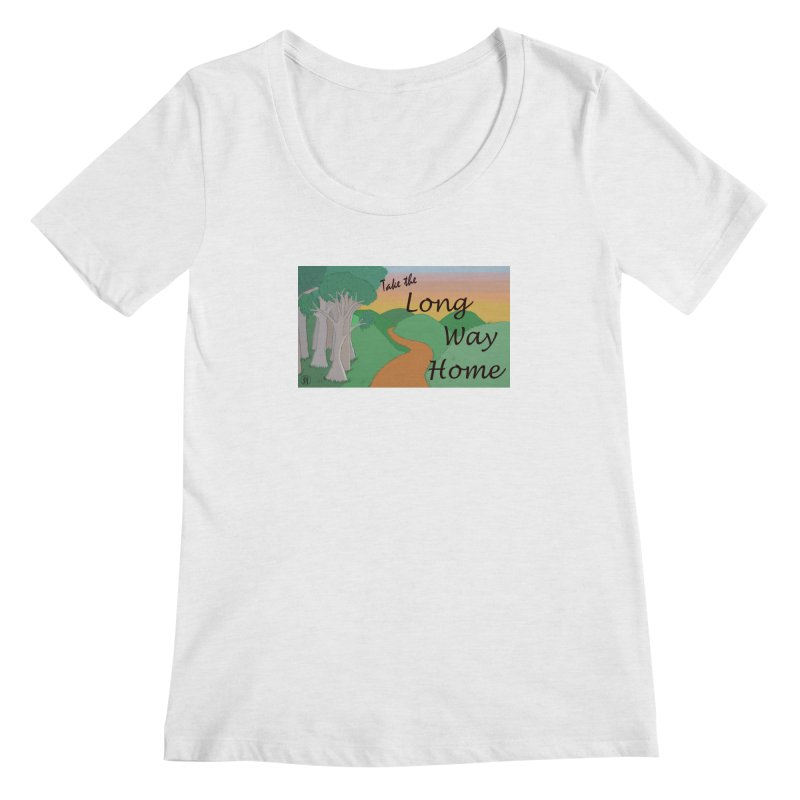 Take the Long Way Home Women's Regular Scoop Neck by wchwriter's Artist Shop